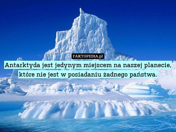 Antarktyda Jest Jedynym Miejscem