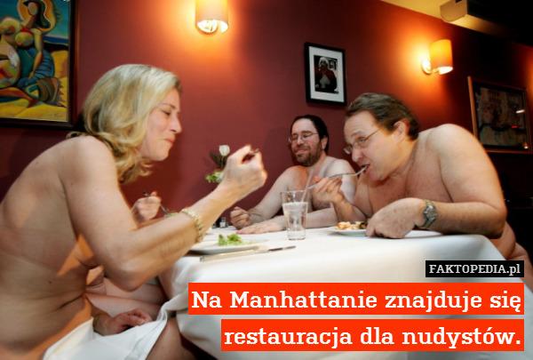 Na Manhattanie znajduje się restauracja – Na Manhattanie znajduje się restauracja dla nudystów