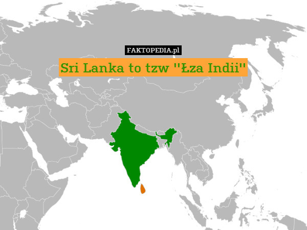 Sri Lanka to tzw ''Łza – Sri Lanka to tzw ''Łza Indii''