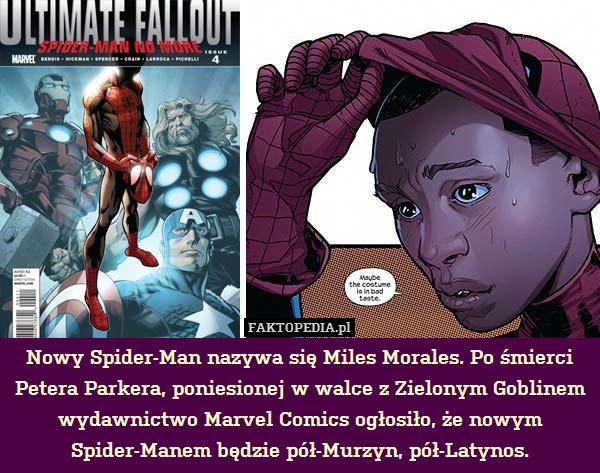 Nowy Spider Man Nazywa Się Miles