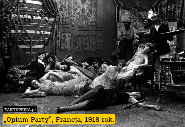"""Opium Party"", Francja, 1918 rok. – ""Opium Party"", Francja, 1918 rok."