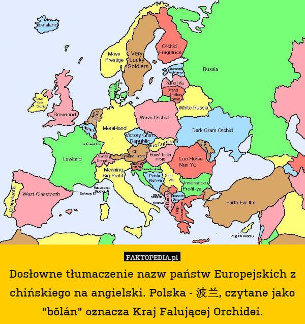 Doslowne Tlumaczenie Nazw Panstw Europejskich Z Chinskiego Na