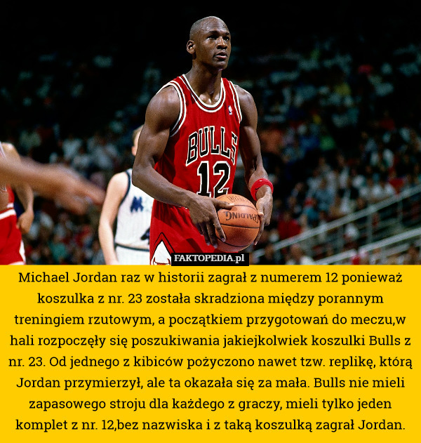 przytulnie świeże hurtownia online różnie Michael Jordan raz w historii zagrał z numerem 12 ponieważ ...