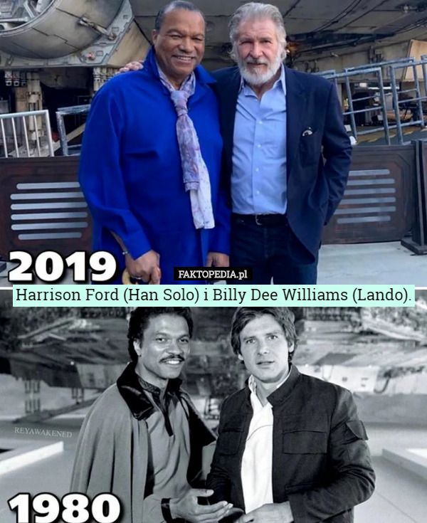 Harrison Ford (Han Solo) i Billy Dee Williams (Lando). – Harrison Ford (Han Solo) i Billy Dee Williams (Lando).